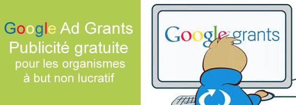 Google Ad Grants – Publicité gratuite pour les organismes à but non lucratif