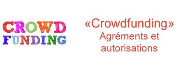 Agréments et autorisations pour le Crowdfunding