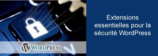 Extensions essentielles pour la sécurité WordPress