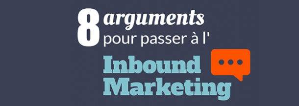 L'inbound marketing en 8 arguments